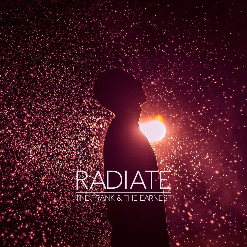 Radiate by The Frank & The Earnest